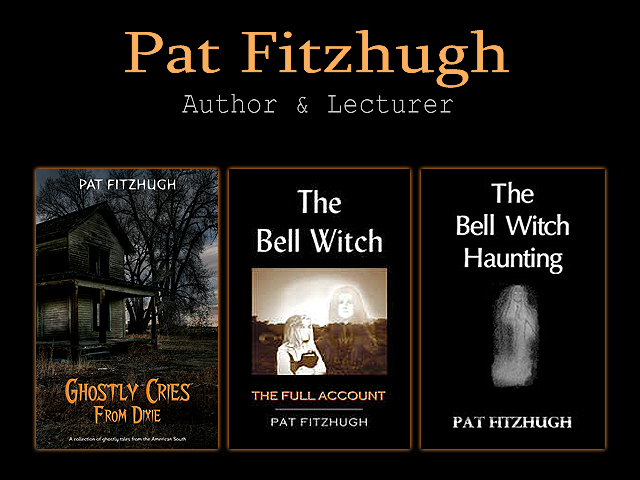 Pat Fitzhugh - Author / Researcher / Paranormal Adventurer